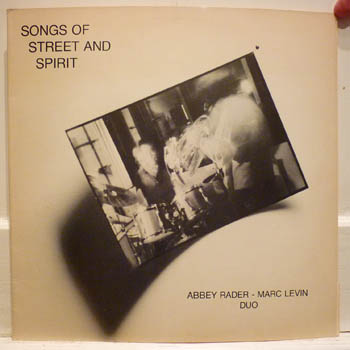 Abbey Rader Marc Levin Duo Songs Of Street And Spirit